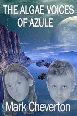 Couverture du livre : The Algae Voices of Azule, Tome 1
