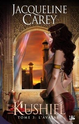 Couverture du livre : Kushiel, Tome 3 : L'Avatar