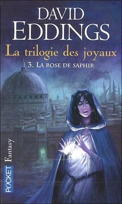 Couverture de La Trilogie des joyaux, tome 3 : La rose de saphir