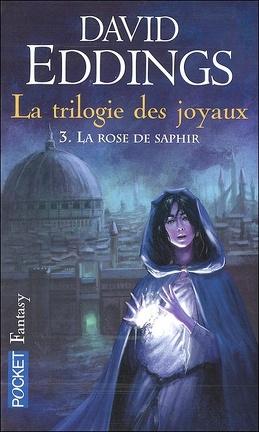 Couverture du livre : La Trilogie des joyaux, tome 3 : La rose de saphir
