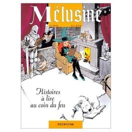 Couverture du livre : Mélusine, Tome 4 : Histoires à lire au coin du feu