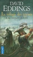 La Trilogie des joyaux, tome 2 : Le chevalier de rubis