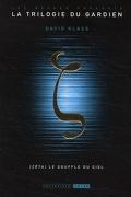 La Trilogie du Gardien, Tome 2 : Zêta, le souffle du ciel