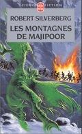 Le cycle de Majipoor, tome 4 : Les Montagnes de Majipoor