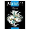 Mélusine, Tome 3 : Inferno