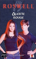 Roswell, Tome 17 : Alerte rouge