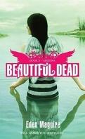 Beautiful Dead, Tome 2 : Arizona
