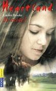 Heartland, tome 1 : Je reste !