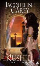 Kushiel, Tome 3 : L'Avatar