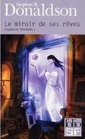 L'appel de Mordant, Tome 1 : Le miroir de ses rêves