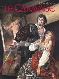 Couverture de Le Caravage, Tome 1 : La Palette et l'Épée