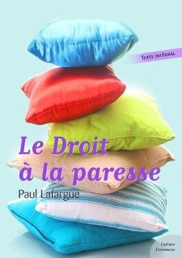 Couverture du livre : Le droit à la paresse