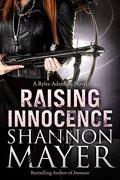 Rylee Adamson, Tome 3 : Raising Innocence