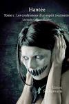 couverture Hantée tome1: les confessions d'un esprit tourmenté