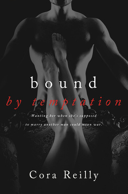 Couverture du livre : Born in Blood Mafia Chronicles, Tome 4 : Bound by Temptation