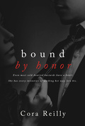 Born in Blood Mafia Chronicles, Tome 1 : Bound by Honor