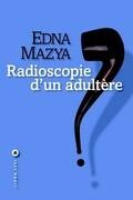 Radioscopie d'un adultère