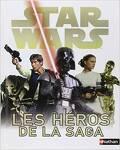 Star Wars Les héros de la saga