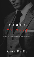 Born in Blood Mafia Chronicles, Tome 2 : Bound by Duty