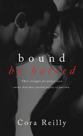 Born in Blood Mafia Chronicles, Tome 3 : Bound by Hatred