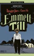 Emmett Till : Derniers jours d'une courte vie