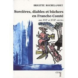 Couverture du livre : sorcières, diables et bûchers en Franche-Comté