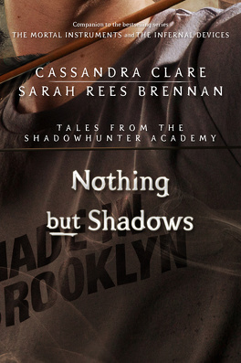 Couverture du livre : Tales from Shadowhunter Academy, Tome 4 : Nothing but Shadows