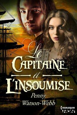 Couverture du livre : Le Capitaine et l'insoumise