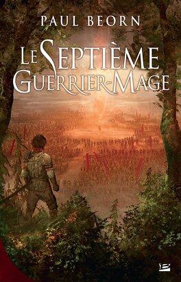 Couverture du livre : Le Septième Guerrier Mage