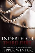 Indebted, tome 4 : Third Debt