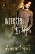 Infectés, Tome 1 : Les Infectés