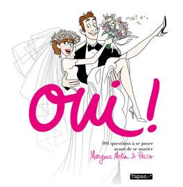 Couverture du livre : Oui ! 101 Questions à se poser avant de se marier