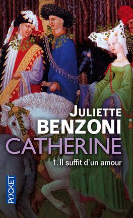 Couverture du livre : Catherine, tome 1 : Il suffit d'un amour