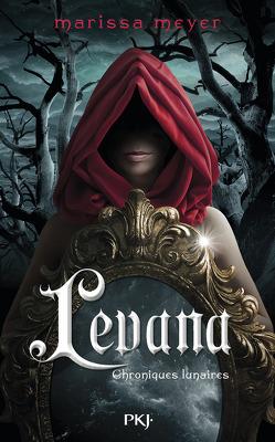 Couverture de Les Chroniques lunaires, Tome 3.5 : Levana