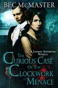 Londres la ténébreuse, Tome 3.5 : The Curious Case Of The Clockwork Menace