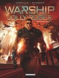 Warship Jolly Roger, tome 1 : Sans retour