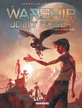 Warship Jolly Roger, tome 2 : Déflagrations