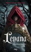 Les Chroniques lunaires, Tome 3.5 : Levana