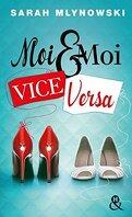 Moi & Moi Vice Versa