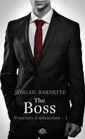 Pouvoirs d'attraction, Tome 1 : The Boss