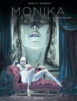 Couverture du livre : Monika, tome 1 : Les Bals masqués