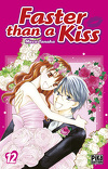 Faster than a kiss, Tome 12