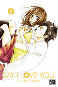 Say I Love You, tome 5