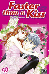 couverture Faster than a kiss, Tome 12