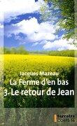 La ferme d'en bas, tome 3 : Le retour de Jean