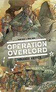 Opération Overlord, tome 4 : Commando Kieffer
