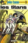 couverture Yoko Tsuno, Tome 8 : Les Titans