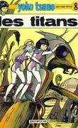 Yoko Tsuno, Tome 8 : Les Titans