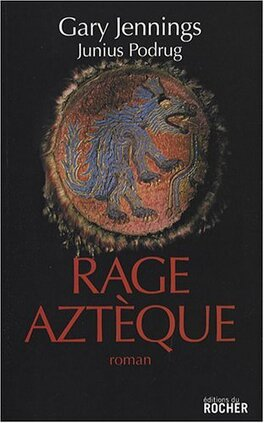 Couverture du livre : Rage aztèque