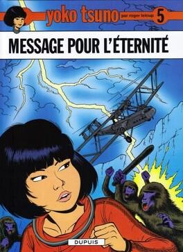 Couverture du livre : Yoko Tsuno, Tome 5 : Message pour l'éternité